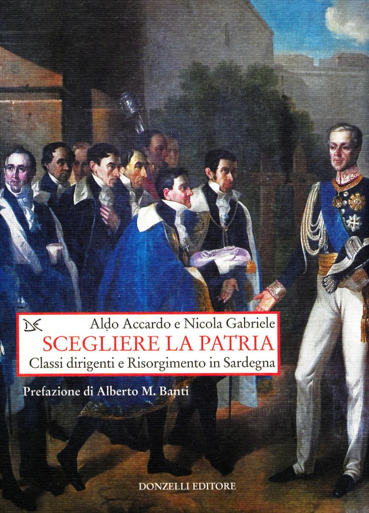 ALDO ACCARDO, NICOLA GABRIELE SCEGLIERE LA PATRIA