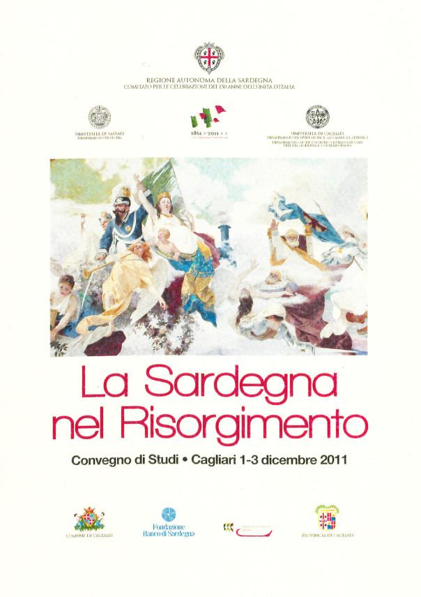 La Sardegna nel Risorgimento: Convegno di Studi - Cagliari 1-3 Dicembre 2011