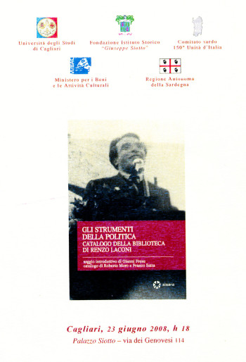 Presentazione del volume: Gli strumenti della politica. Catalogo della biblioteca di Renzo Laconi