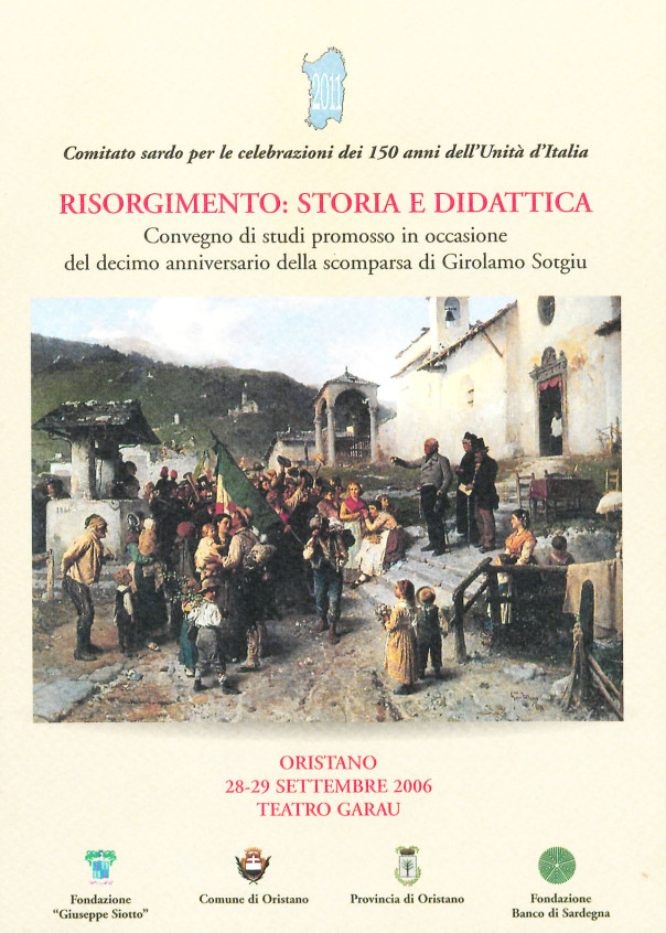 Risorgimento: storia e didattica - Convegno di studi promosso in occasione del decimo anniversario dalla scomparsa di Girolamo Sotgiu