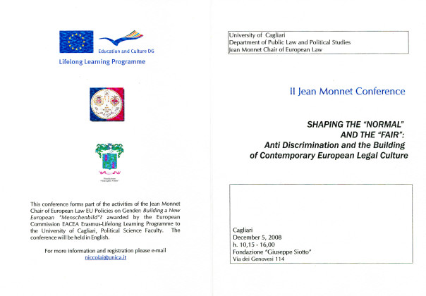 "II Jean Monnet Conference - Shaping the ""normal"" and the ""fair"""