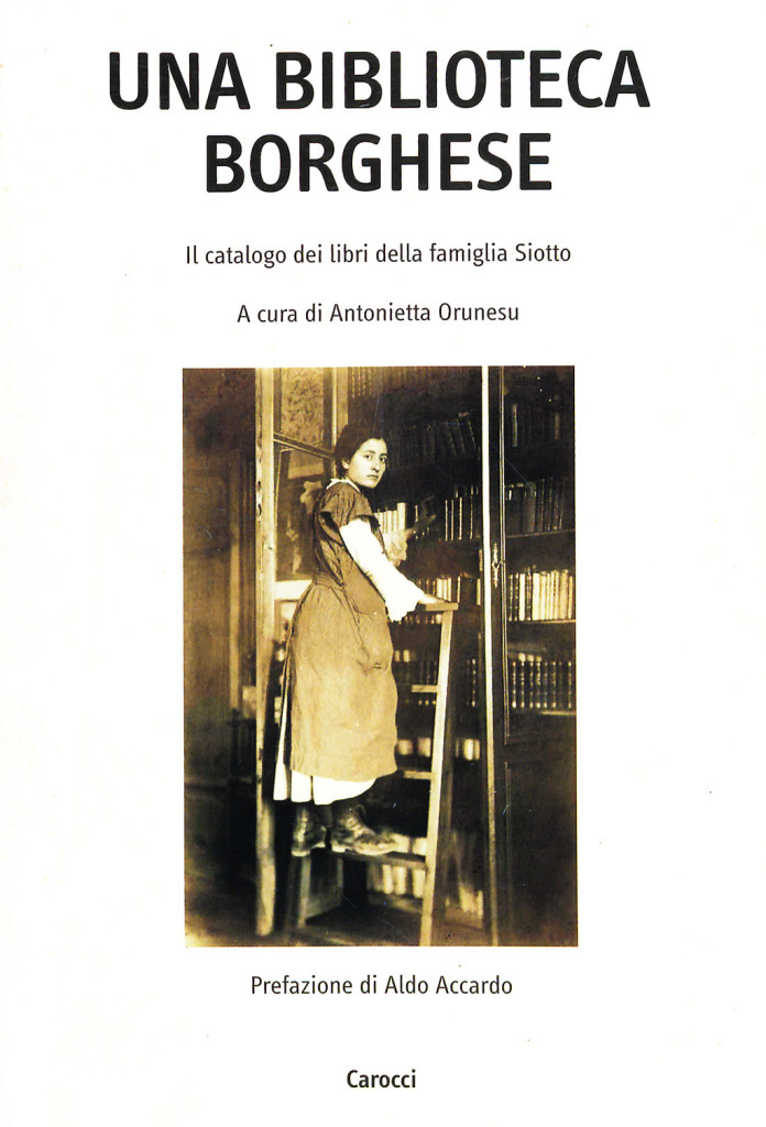 ANTONIETTA ORUNESU (A CURA DI) UNA BIBLIOTECA BORGHESE