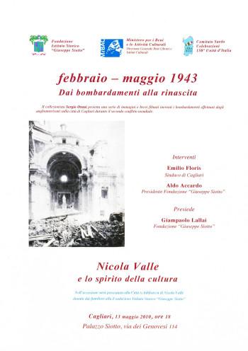 febbraio-maggio 1943: Dai bombardamenti alla rinascita - Nicola Valle e lo spirito della cultura