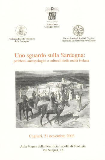 Uno sguardo sulla Sardegna: problemi antropologici e culturali della realtà isolana