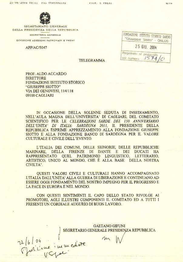 Messaggio del Presidente della Repubblica Carlo Azeglio Ciampi per l'insediamento del Comitato sardo per le celebrazioni del 150° dell'Unità d'Italia