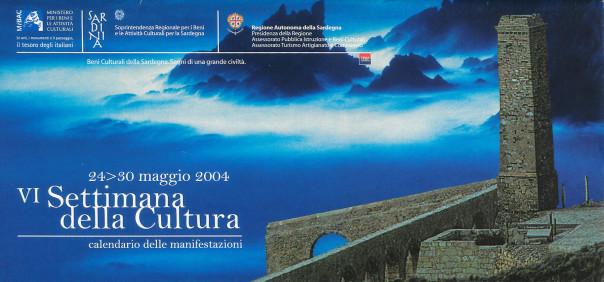 VI Settimana della Cultura - 2004