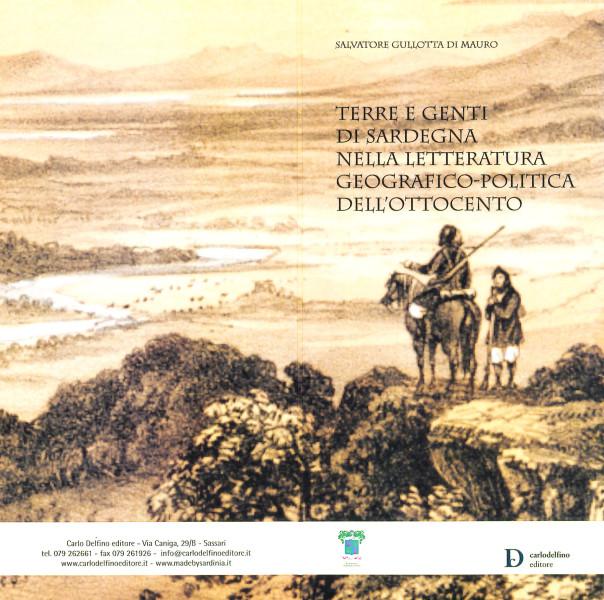 Presentazione del volume: Terre e genti di Sardegna nella letteratura geografico-politica dell'Ottocento - Salvatore Gullotta di Mauro