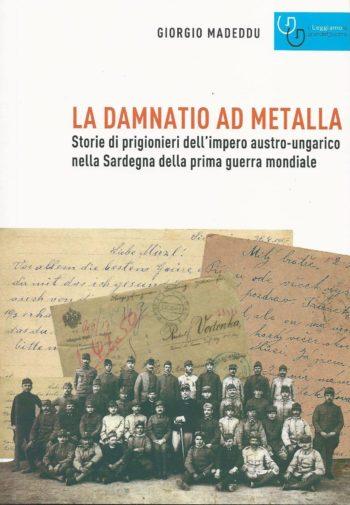 Presentazione del libro 'La damnatio ad Metalla' di Madeddu