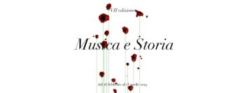 Musica e Storia 2019 – VII edizione
