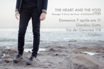Finissage Rossana Corti e concerto The Heart and the Void