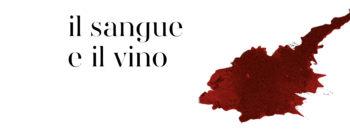 Il sangue e il vino