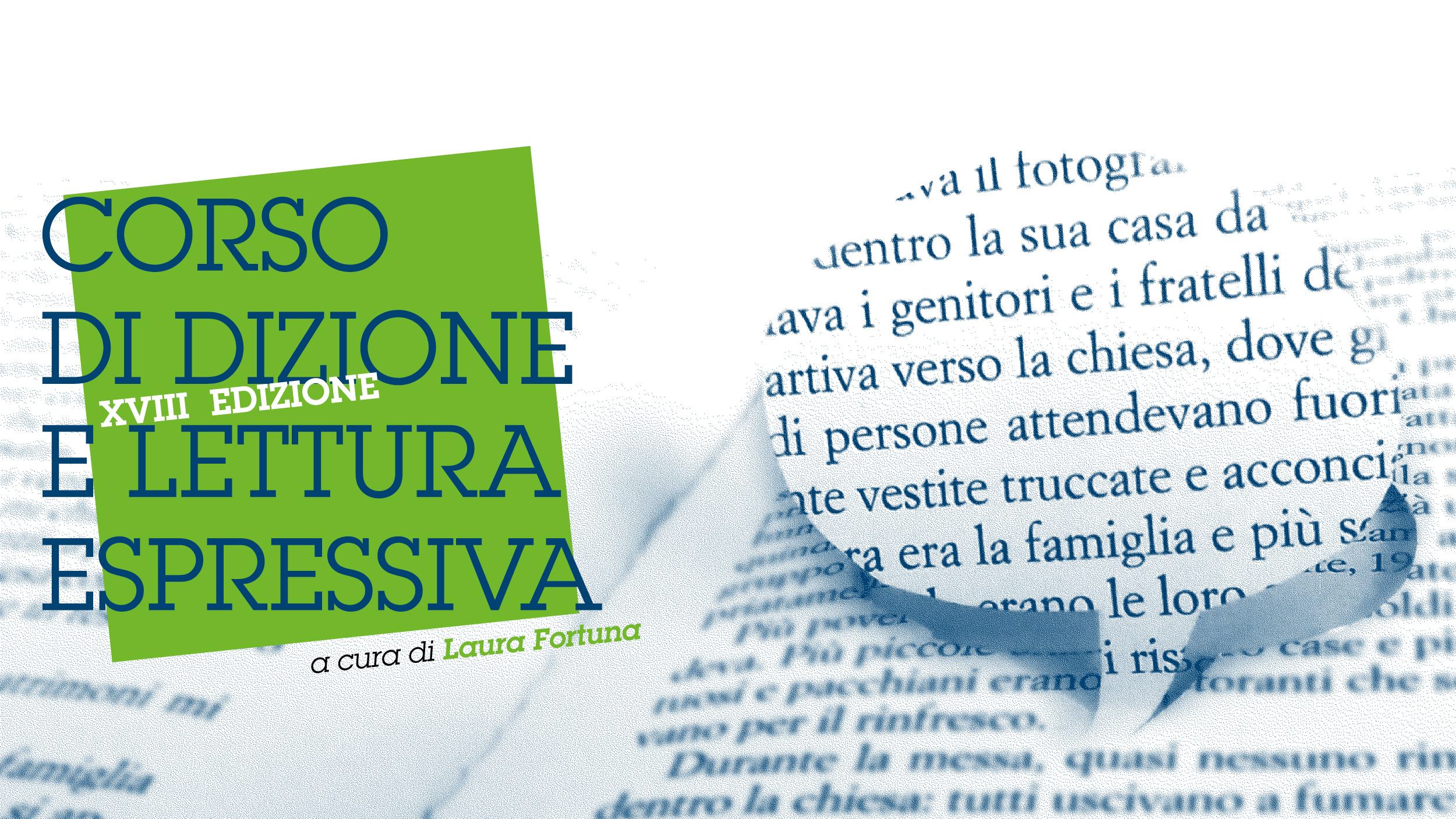 Corso di dizione e lettura espressiva a cura di Laura Fortuna (XVIII edizione)